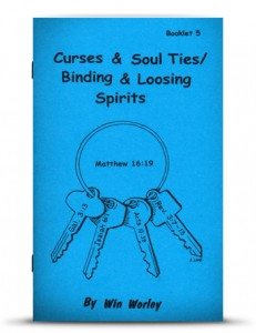 Curses Soul Ties, Binding and Loosing Spirits - Worley